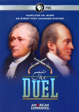 American Experience : The Duel