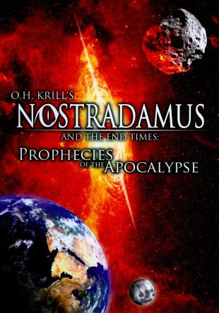 Nostradamus and the End Times: Prophecies of the Apocolypse