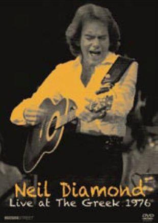 Neil Diamond: Live at the Greek 1976