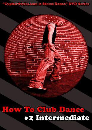 How to Club Dance, Vol. 2: Intermediate