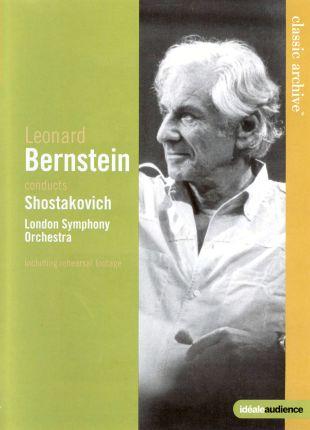 Classic Archive: Leonard Bernstein Conducts Shostakovich