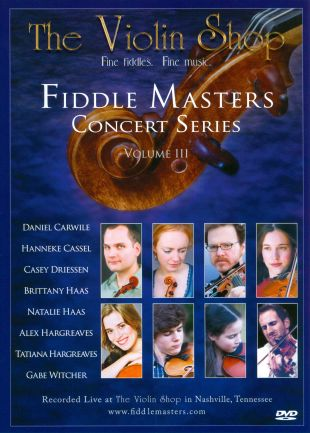 Fiddle Masters Concert Series, Vol. 3: The Violin Shop