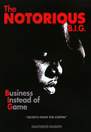 Notorious B.I.G.: Business Instead of Game