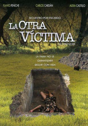 La Otra Victima: Secuestro por Encargo
