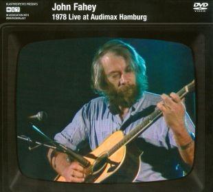 John Fahey: 1978 Live at Audimax Hamburg