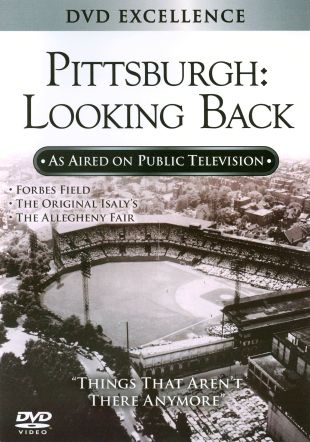 Pittsburgh: Looking Back