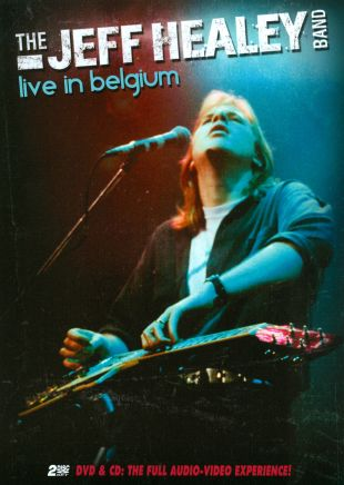 The Jeff Healey Band: Live in Belgium