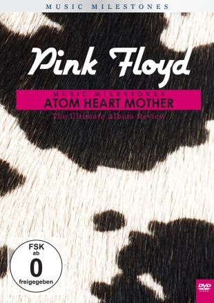Pink Floyd: Music Milestones - Atom Heart Mother
