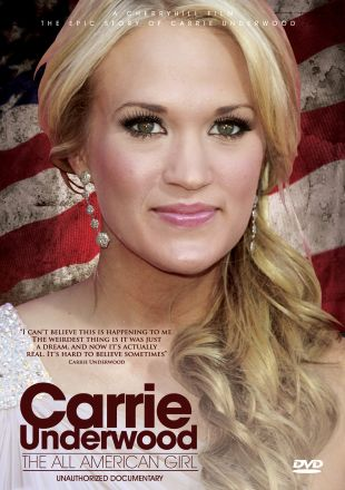 Carrie Underwood: All American Girl - Unauthorized Documentary