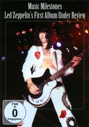 Led Zeppelin: Music Milestones - First Album Under Review