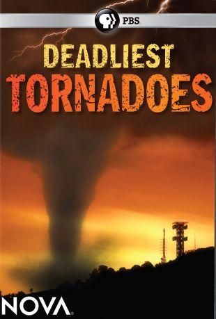 NOVA : Deadliest Tornadoes