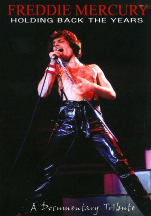 Freddie Mercury: Holding Back the Years