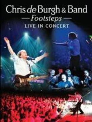 Chris de Burgh & Band: Footsteps - Live in Concert