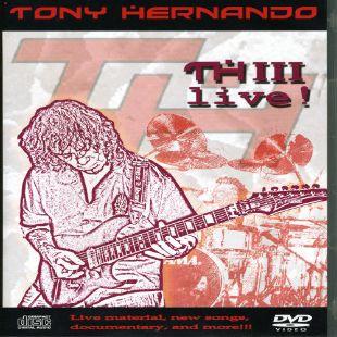 Tony Hernando: Thiii Live