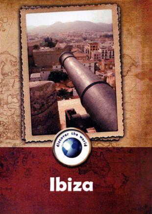 Discover the World: Ibizia