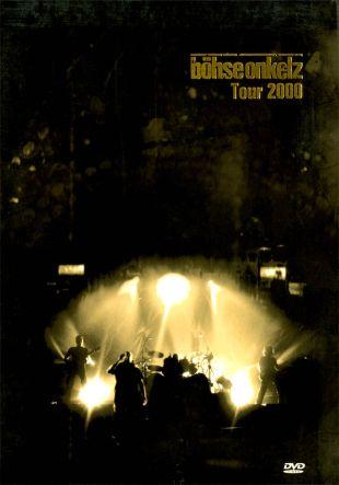 Bohse Onkelzaktion: Bohse Onkelz Tour 2000