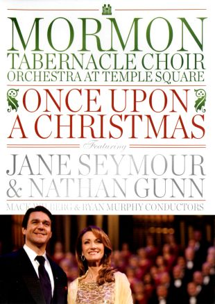 Mormon Tabernacle Choir Orchestra at Temple Square: Once Upon a Christmas