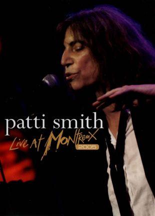 Patti Smith: Live at Montreux 2005