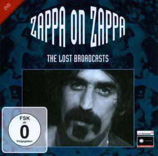 Frank Zappa: Zappa on Zappa - The Lost Broadcasts