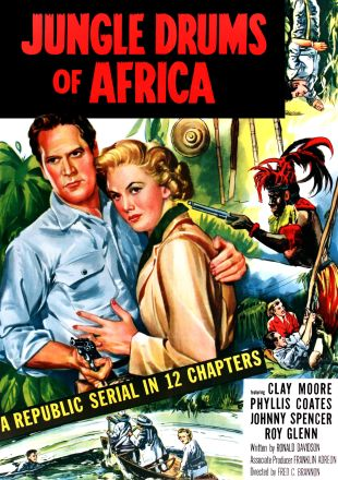Jungle Drums of Africa [Serial]