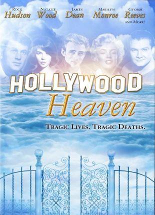 Hollywood Heaven: Tragic Lives, Tragic Deaths (1990) -   Synopsis