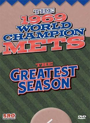 The 1969 World Champion Mets: The Greatest Season