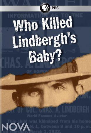 NOVA : Who Killed Lindbergh's Baby?