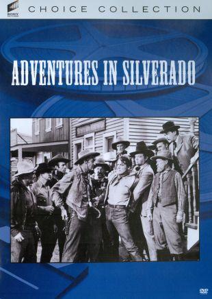 Adventures in Silverado