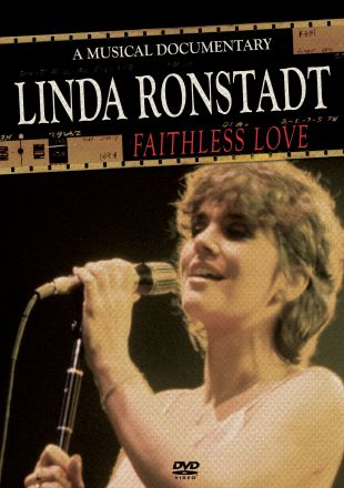 Linda Ronstadt: Faithless Love