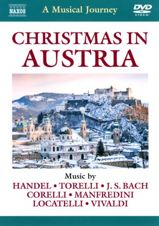 A Musical Journey: Christmas in Austria