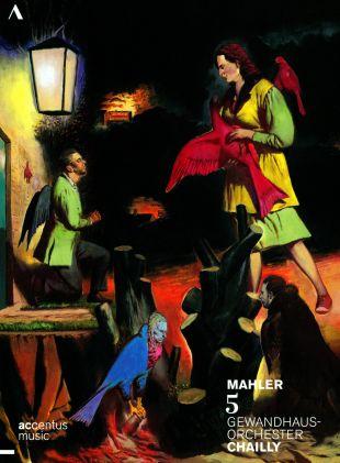 Gewandhausorchester/Chailly: Mahler 5