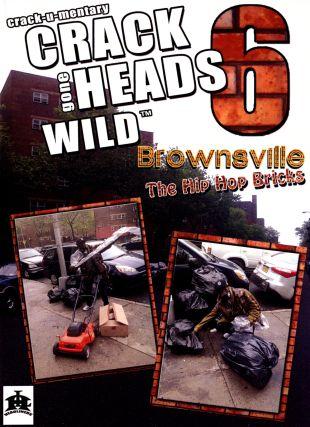 Crackheads Gone Wild, Vol. 6: Brownsville