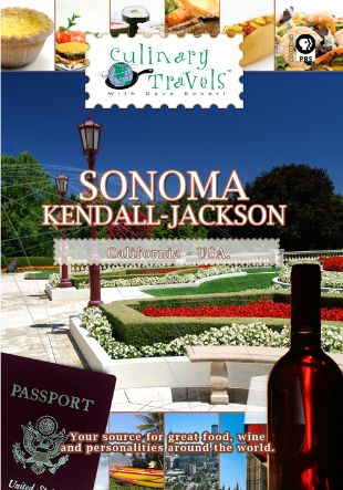 Culinary Travels: Sonoma - Kendall-Jackson
