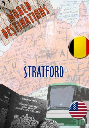 World Destinations: Stratford
