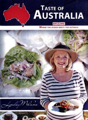 Taste of Australia: Broome - Where the Ocean Meets the Outback