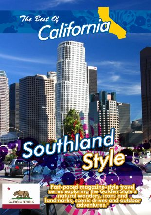 The Best of California: Southland Style