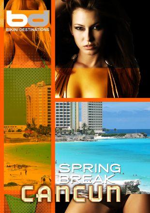Bikini Destinations : Spring Break Cancun