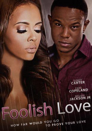 Foolish Love