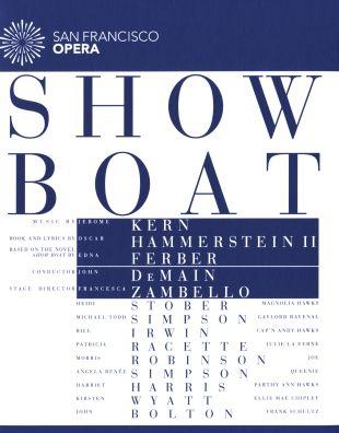 San Francisco Opera: Show Boat