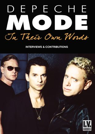 Depeche Mode: In Their Own Words