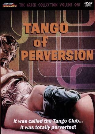 Tango of Perversion