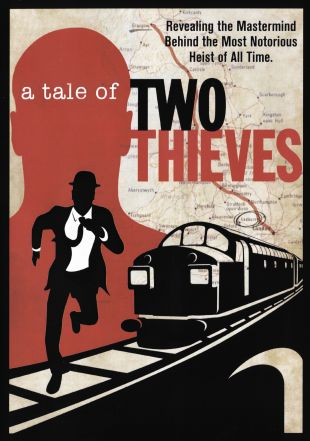 the great train robbery a tale of two thieves 2014