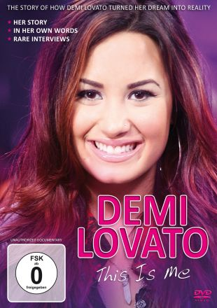 Demi Lovato: This Is Me - Unauthorized