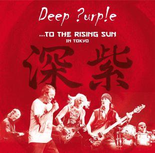 Deep Purple: ...To the Rising Sun - In Tokyo