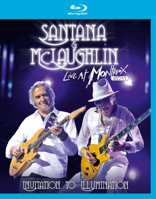 Santana & McLaughlin: Live at Montreux 2011 - Invitation to Illumination