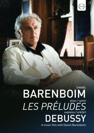 Daniel Barenboim Plays and Explains Les Préludes by Debussy