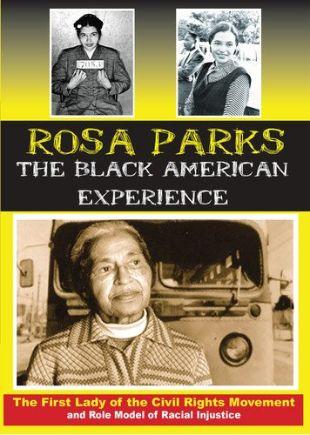 Rosa Parks: America's Leading Civil Rights Activist
