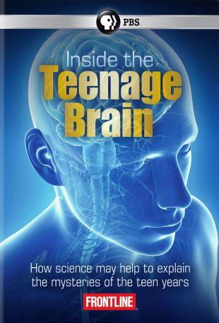 Frontline : Inside the Teenage Brain
