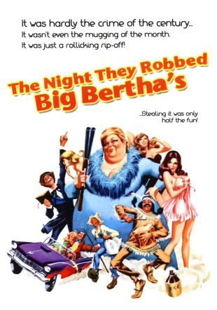 The Night They Robbed Big Bertha's