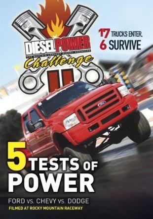 Diesel Power Challenge II: 5 Tests of Power